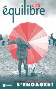 Magazine Équilibre Résister au désenchantement