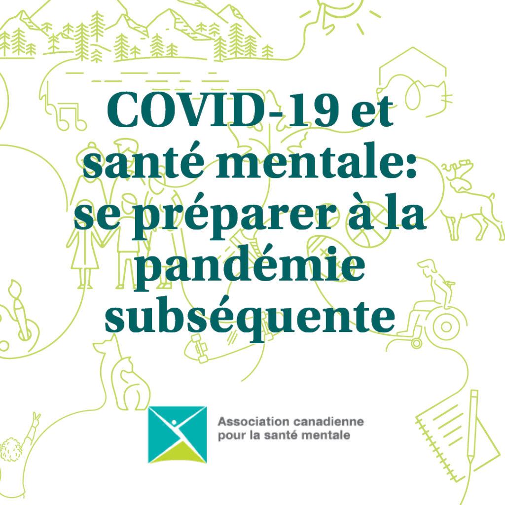 Covid-19 et santé mentale : se préparer à la pandémie subséquente