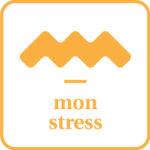 mon stress